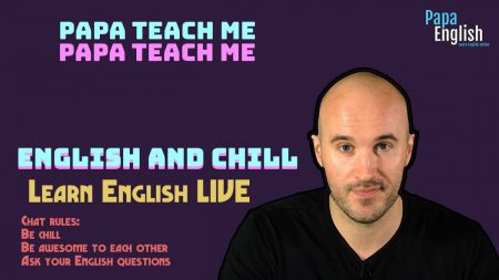 English and Chill – LIVE English Class!